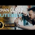 Orhan Ölmez - Muteber (Official Audio)